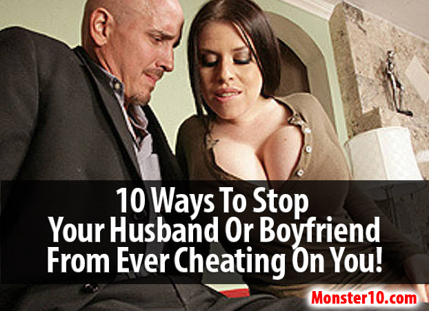 How would you know if your husband is cheating