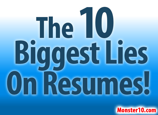 the 10 lies on resumes