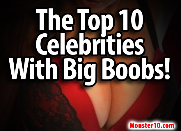 big boob celebrities!
