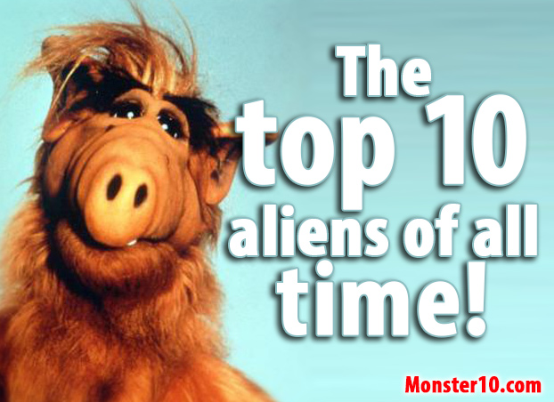 The top ten aliens of all time!