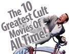 The Ten Greatest Cult Movies Of All Time!