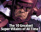 The 10 Greatest Super Villains of All Time!