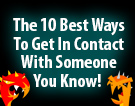 The 10 best ways to get in contact with someone you know!