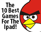 The 10 Best Games For The Ipad!