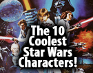 The 10 Coolest Star Wars Characters!