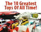The 10 Greatest Toys Of All Time!